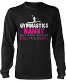 Loud and Proud Gymnastics Nanny Long Sleeve T-Shirt