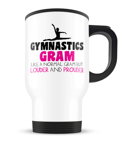 Loud and Proud Gymnastics Gram - Travel Mug