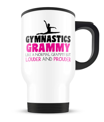Loud and Proud Gymnastics Grammy - Travel Mug