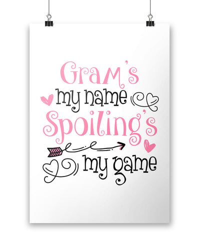 Gram's My Name Spoiling's My Game - Poster