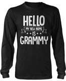 Hello my New Name Is Grammy Long Sleeve T-Shirt