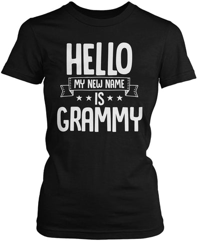 Hello my New Name Is Grammy Women's Fit T-Shirt