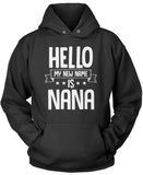 Hello my New Name Is Nana Pullover Hoodie Sweatshirt