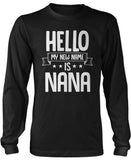 Hello my New Name Is Mom Long Sleeve T-Shirt