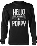 Hello my New Name Is Poppy Long Sleeve T-Shirt