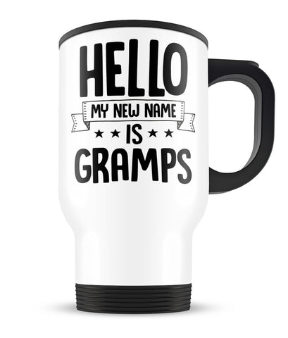 Hello my New Name Is Gramps - Travel Mug