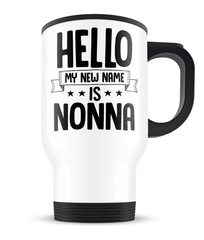 Hello my New Name Is Nonna - Travel Mug