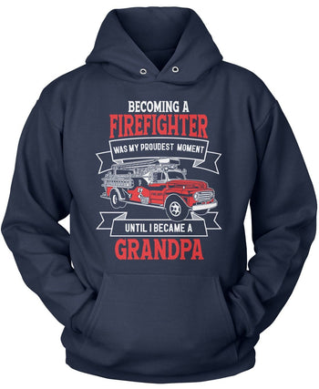 My Proudest Moment - Firefighter (Nickname) - T-Shirt - Pullover Hoodie / Navy / S