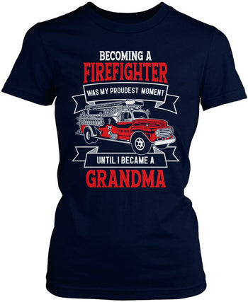 My Proudest Moment - Firefighter (Nickname) - T-Shirt - Women's Fit T-Shirt / Navy / S