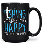 Fishing Makes Me Happy - Mug - Coffee Mugs