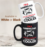 I'm a Gaming Dad Except Much Cooler - Mug - [variant_title]