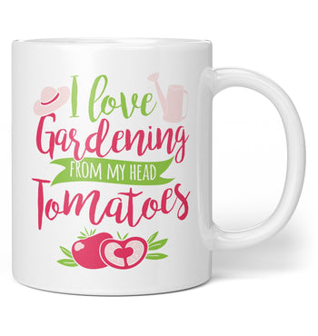 I Love Gardening to My Head Tomatoes - Mug - Coffee Mugs