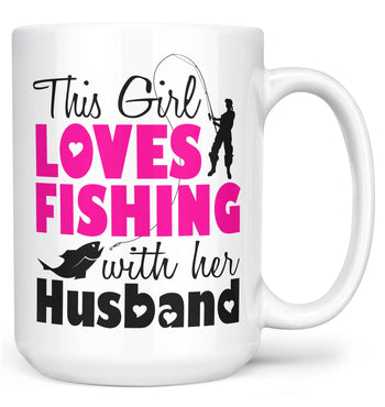 This Girl Loves Fishing with Her Husband - Mug - White / Large - 15oz
