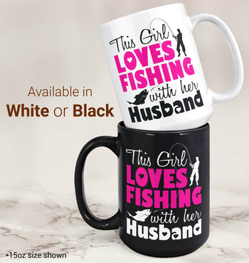 This Girl Loves Fishing with Her Husband - Mug - [variant_title]