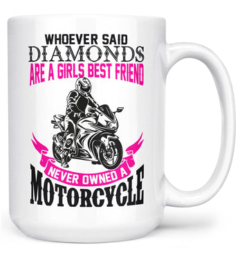 Motorcycles Are a Girl's Best Friend - Mug - White / Large - 15oz