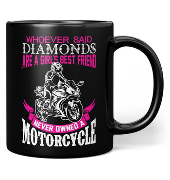 Motorcycles Are a Girl's Best Friend - Mug - Black / Regular - 11oz