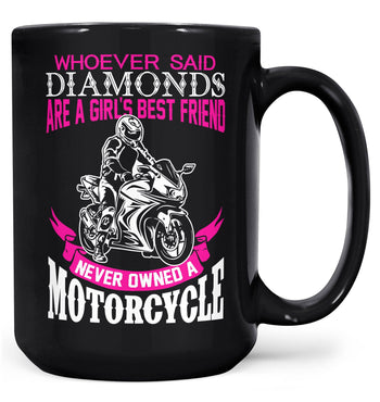 Motorcycles Are a Girl's Best Friend - Mug - Black / Large - 15oz