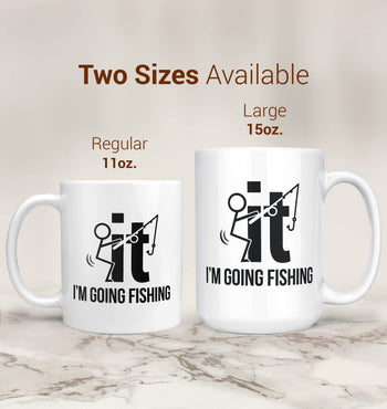 F-It I'm Going Fishing - Mug - Coffee Mugs