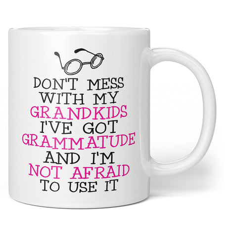 I've Got Grammatude - Coffee Mug / Tea Cup