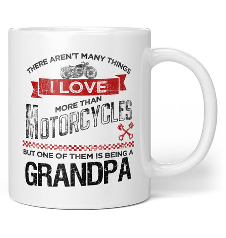 This Grandpa Loves Motorcycles - Coffee Mug / Tea Cup