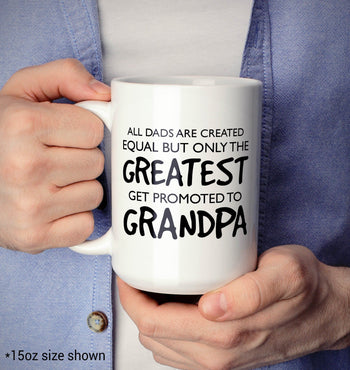 The Greatest Dads Get Promoted To Grandpa - Mug - [variant_title]