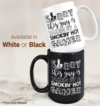 This Guy is Taken by a Smokin Hot Gamer - Mug - [variant_title]