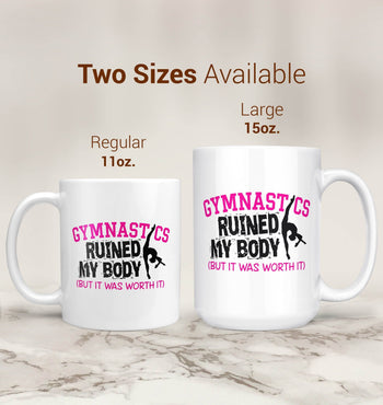 Gymnastics Ruined My Body - Mug - Coffee Mugs