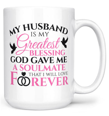 My Husband Is My Greatest Blessing - Mug - White / Large - 15oz