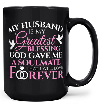 My Husband Is My Greatest Blessing - Mug - Black / Large - 15oz