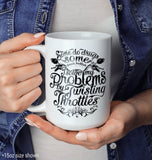 I Solve Problems by Twisting Throttles - Mug - Coffee Mugs