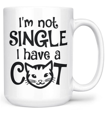 I'm Not Single I Have a Cat - Mug - White / Large - 15oz