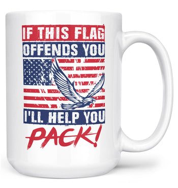 If This Flag Offends You I'll Help You Pack - Mug - Large - 15oz
