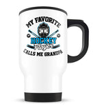 My Favorite Hockey Player Calls Me Grandpa - Travel Mug