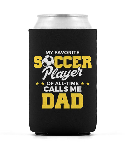 My Favorite Soccer Player Calls Me Dad - Can Cooler