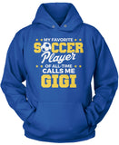 My Favorite Soccer Player Calls Me Gigi