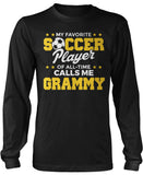 My Favorite Soccer Player Calls Me Grammy Long Sleeve T-Shirt