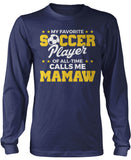 My Favorite Soccer Player Calls Me Mamaw