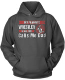 My Favorite Wrestler Calls Me Dad