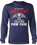 My Favorite Racer Calls Me Paw Paw Longsleeve T-Shirt