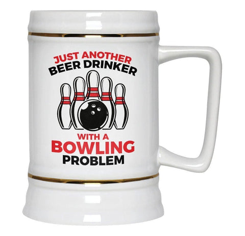 Beer Drinker with a Bowling Problem - Beer Stein - Beer Steins