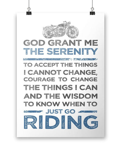 God Grand Me Serenity To Just Go Riding Motorcycle - Poster