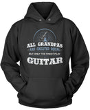 All Grandpa's Are Created Equal, But Only the Finest Play Guitar Pullover Hoodie Sweatshirt