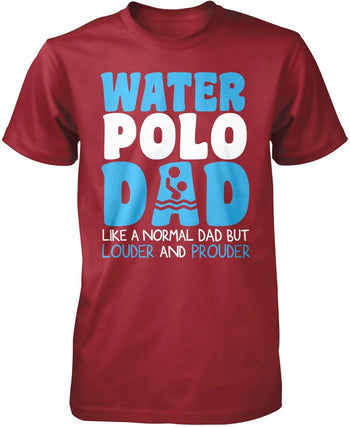 Loud and Proud Water Polo Dad - Premium T-Shirt / Cardinal / S