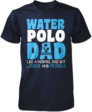 Loud and Proud Water Polo Dad - Premium T-Shirt / Navy / S