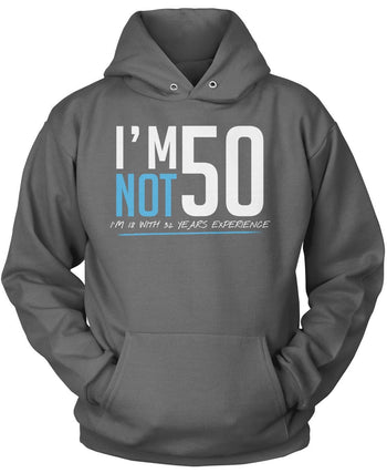 I'm Not 50 - Pullover Hoodie / Dark Heather / S
