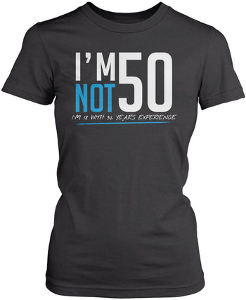 I'm Not 50 - Women's Fit T-Shirt / Dark Heather / S