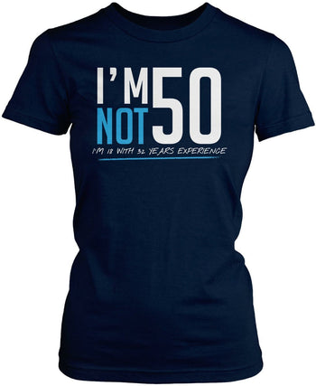 I'm Not 50 - Women's Fit T-Shirt / Navy / S