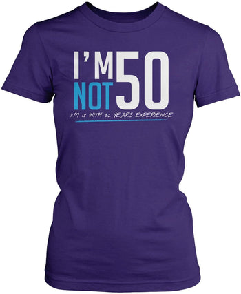 I'm Not 50 - Women's Fit T-Shirt / Purple / S
