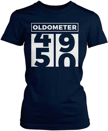 Oldometer - Turning 50 - Women's Fit T-Shirt / Navy / S