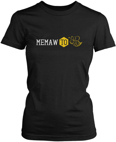 Memaw to Bee Women's Fit T-Shirt